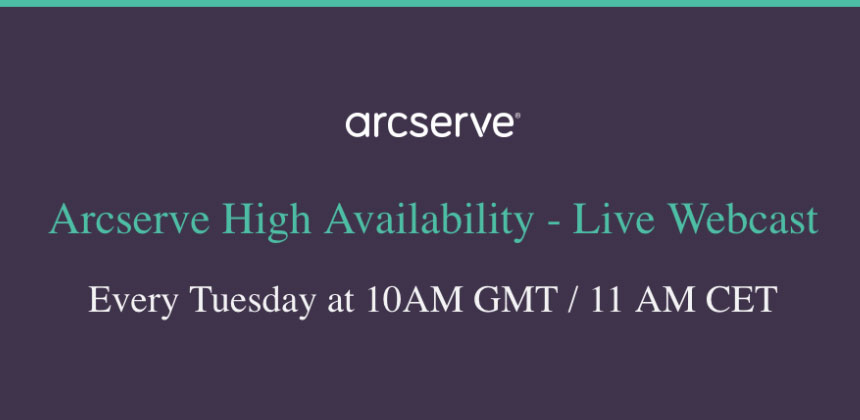 Arcserve High Availability - Live Webcast