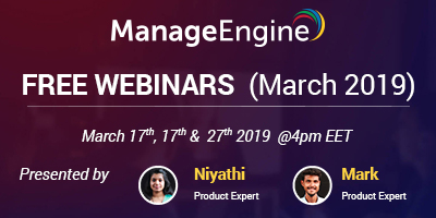 FREE WEBINARS | ManageEngine March 2019