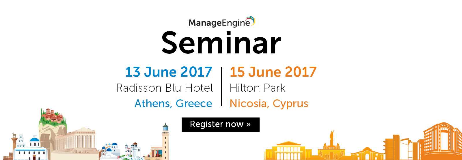 Join us for the first ever Manage Engine Events in Greece and Cyprus