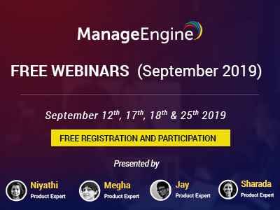 FREE WEBINARS | ManageEngine September 2019