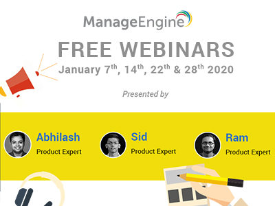 FREE WEBINARS | ManageEngine January 2020