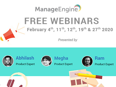 FREE WEBINARS | ManageEngine February 2020