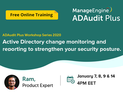 FREE ADAudit Plus Workshop Series | ManageEngine January 2020