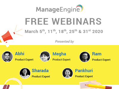 FREE WEBINARS | ManageEngine March 2020
