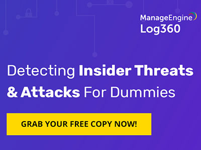 Free eBook: Detecting Insider Threats & Attacks For Dummies
