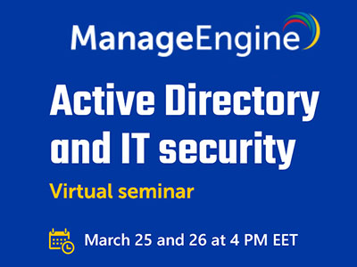 Active Directory & IT Security | ManageEngine 2020 Online Seminar