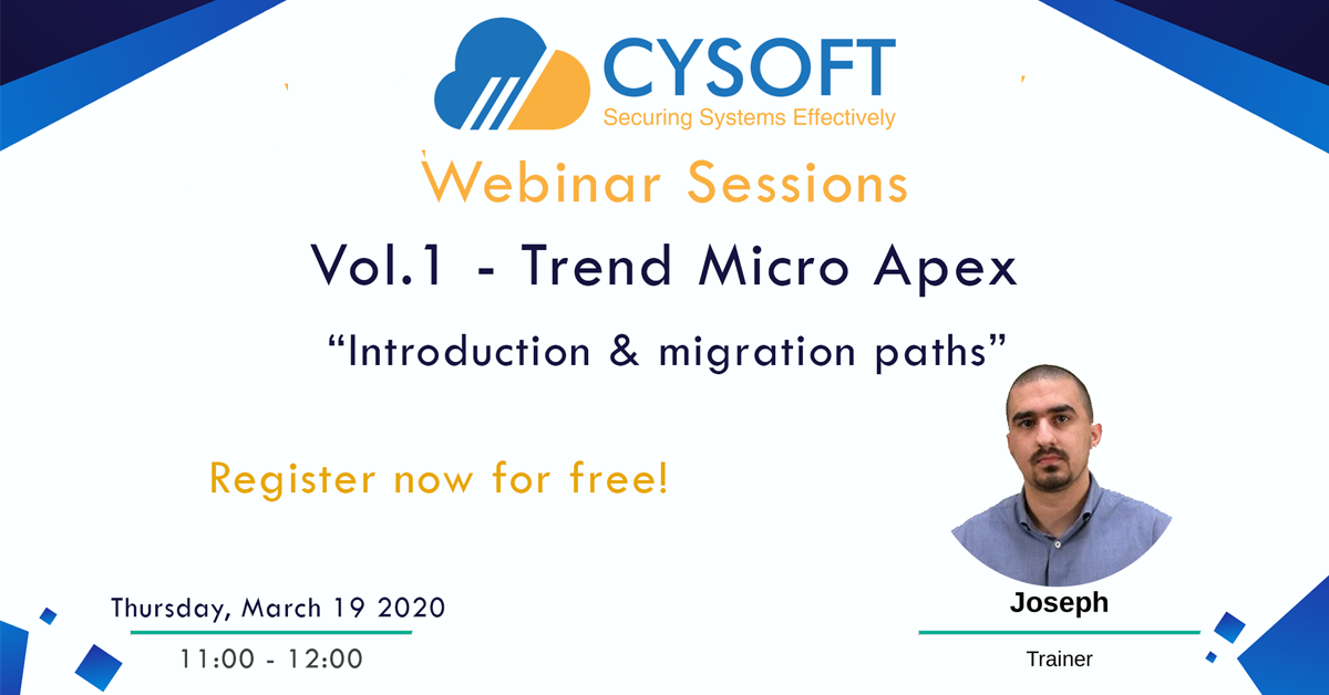 Webinar Sessions - Vol.1 - Trend Micro Apex