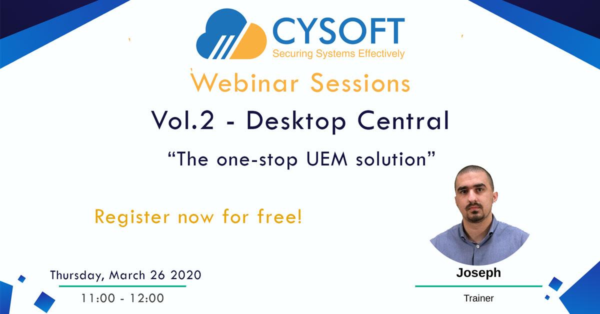 Webinar Sessions - Vol.2 - Desktop Central