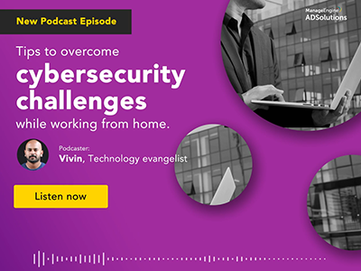 IT Security podcast series Episode 1 | ManageEngine