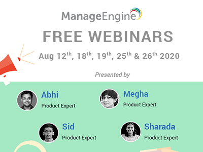 FREE WEBINARS | ManageEngine August 2020