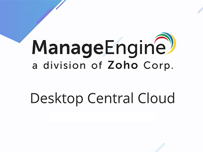ManageEngine announces the launch of Desktop Central Cloud