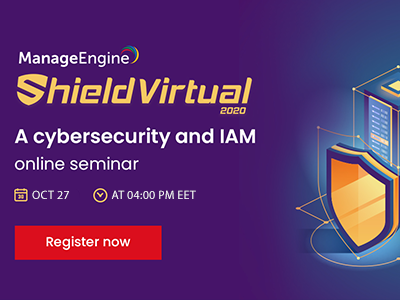 A Cybersecurity and IAM Online Seminar | ManageEngine