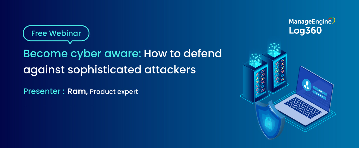 Become-cyber-aware--How-to-defend-against-sophisticated-attackers-Oct-27-cit