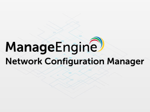 Network Configuration Manager | ManageEngine