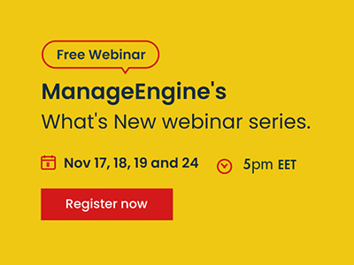 What's New webinar series | ManageEngine
