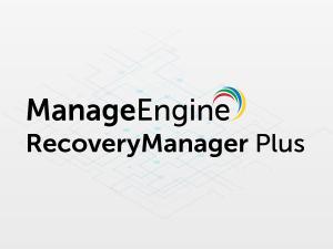RecoveryManager Plus | ManageEngine