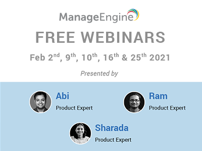FREE WEBINARS | ManageEngine February 2021