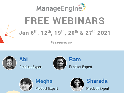 FREE WEBINARS | ManageEngine January 2021