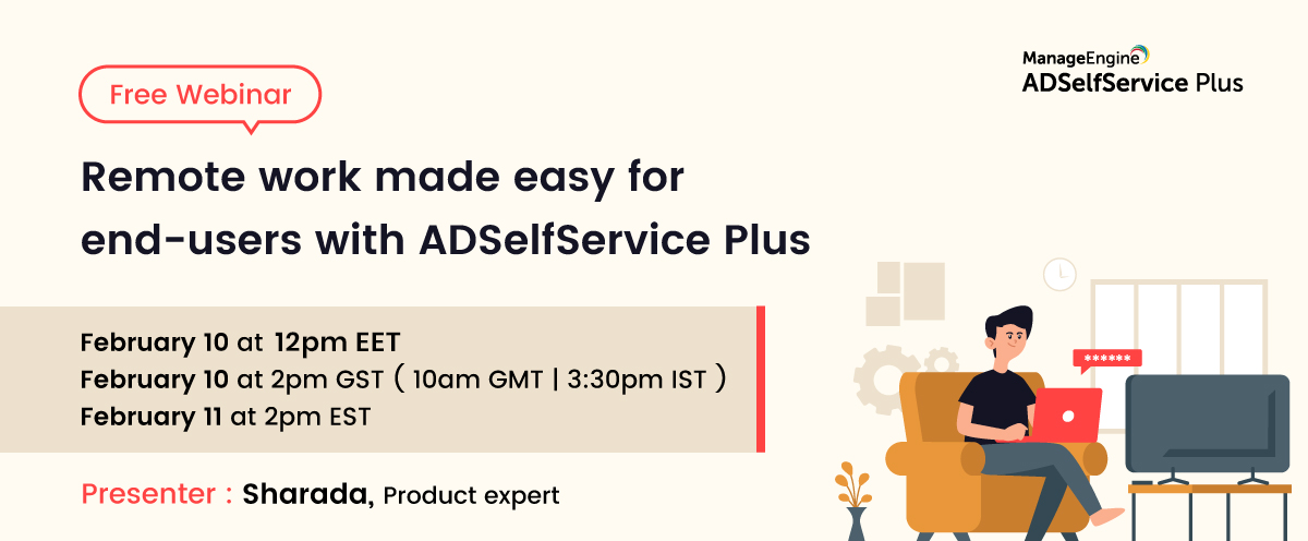 Remote work made easy for end-users with ADSelfService Plus-10-Feb banner-2021