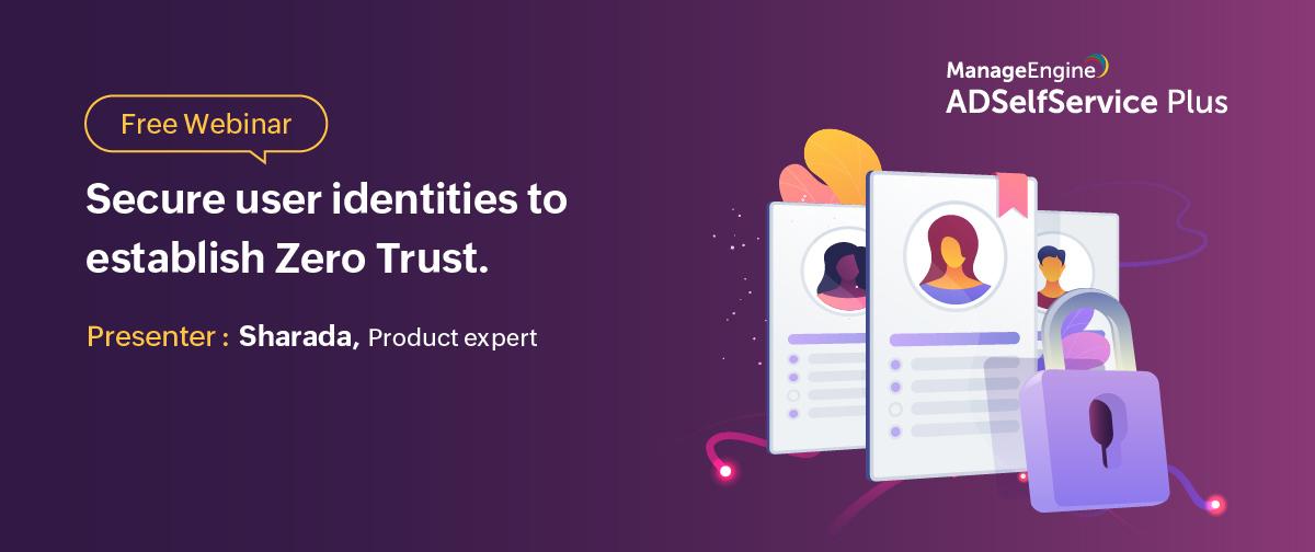 Secure-user-identities-to-establish-Zero-Trust-March-2021