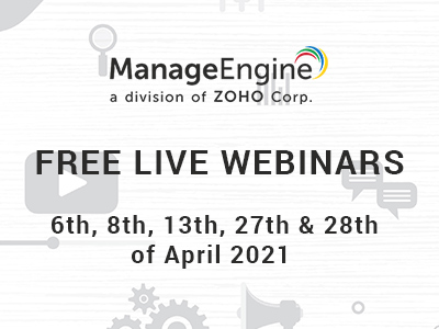 FREE WEBINARS | ManageEngine April 2021