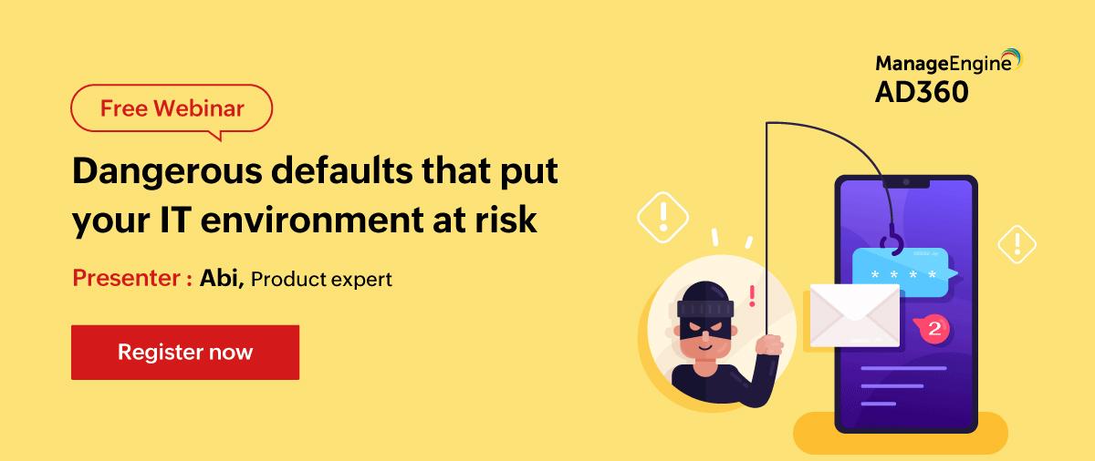 Dangerous-defaults-that-put-your-IT-environment-at-risk-april-13-2021-cit