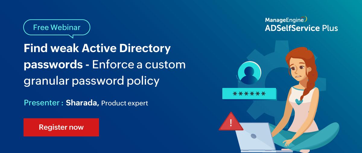 Find-weak-Active-Directory-passwords---Enforce-a-custom-granular-password-policy-april-8-2021-cit
