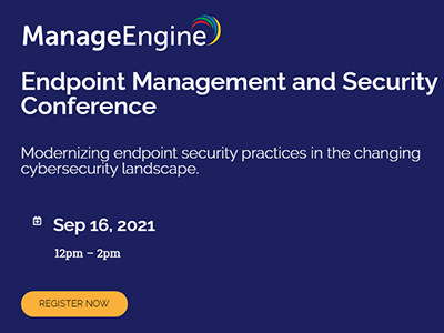 Endpoint Management and Security Conference | ManageEngine
