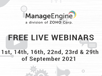 FREE WEBINARS | ManageEngine September 2021