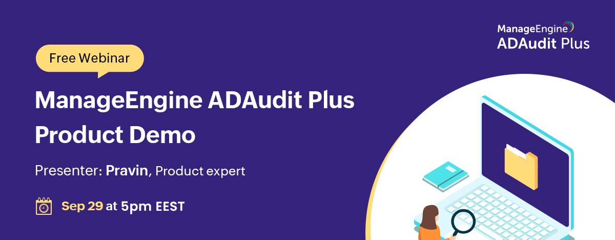 ManageEngine-ADAudit-Plus-Product-Demo-Sep-banner-2021