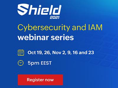 Shield Cybersecurity and IAM webinar series | ManageEngine